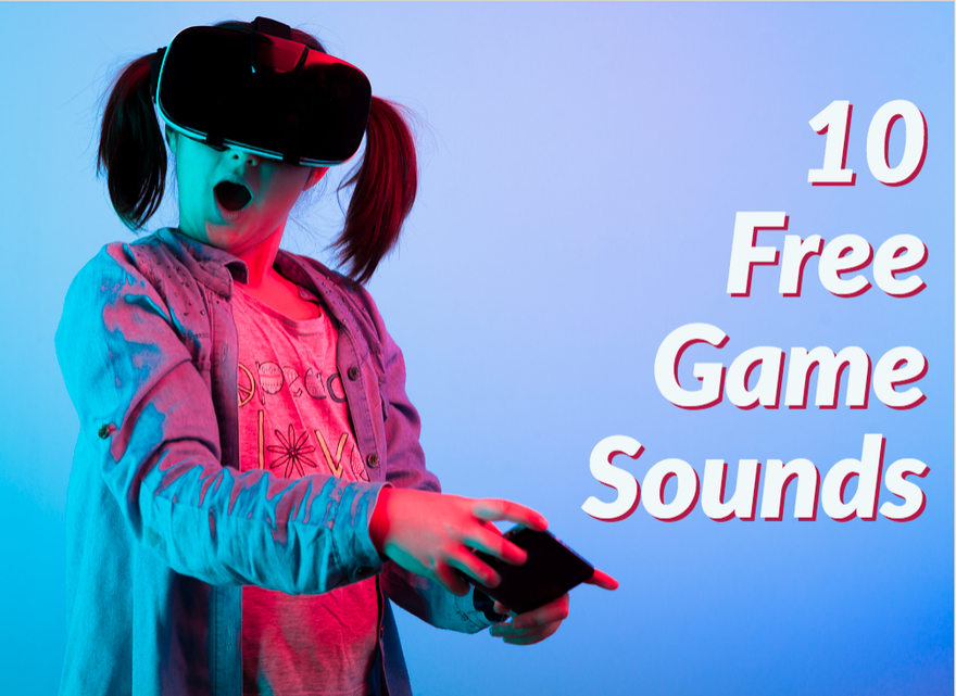 10 Free Video Game Sounds
